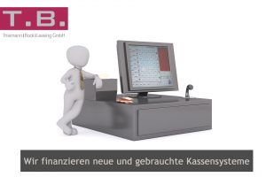 Neue und gebrauchte Kassensysteme finanzieren